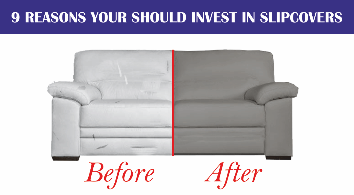 9 Reasons you Should Invest in Slipcovers - custom