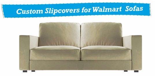 Walmart Slipcovers Custom Made Slipcover For Your Sofa