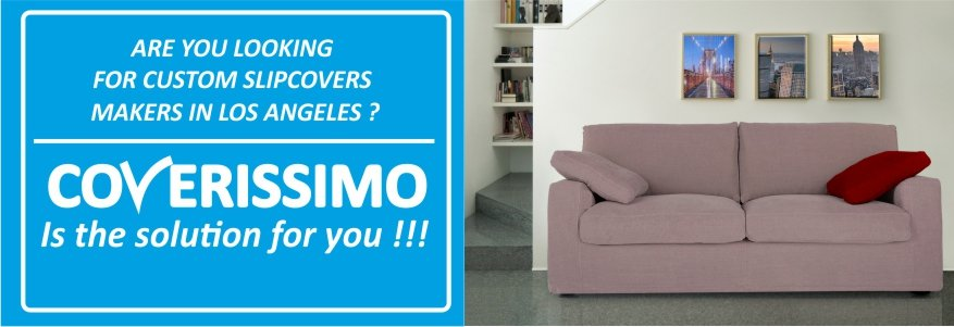 Coverissimo The Best Custom Slipcovers Maker In Los Angeles